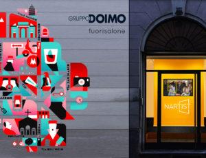 Fuorisalone Doimo Nartist 2017 - Milano Design Week